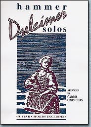 Hammer Dulcimer Solos vol. 1 : A book of Repertoire by Carrie Crompton