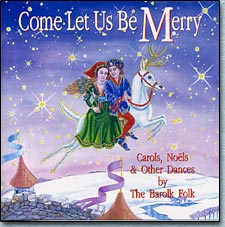 Come Let Us Be Merry -- by Carrie Crompton, hammered dulcimer, with THE BAROLK FOLK